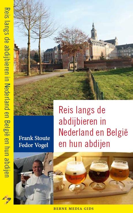 Cover boek 'Reis langs de abdijbieren in Nederland en Belgie en hun abdijen'.