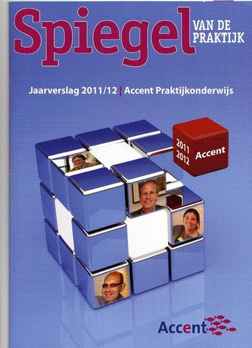'Spiegel van de Praktijk' jaarverslag Accent 2011/12